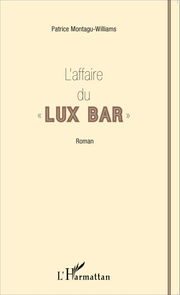 L'affaire du Lux Bar